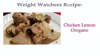 Weight Watchers Recipe: Chicken Lemon Oregano (9 Points)