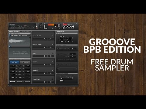 Grooove BPB - Free Drum Sampler (VST/AU Plugin)
