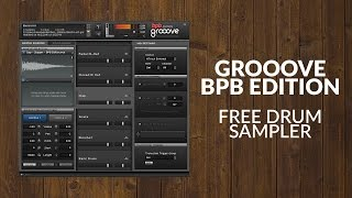 Grooove BPB - Free Drum Sampler (VST/AU plug-in)