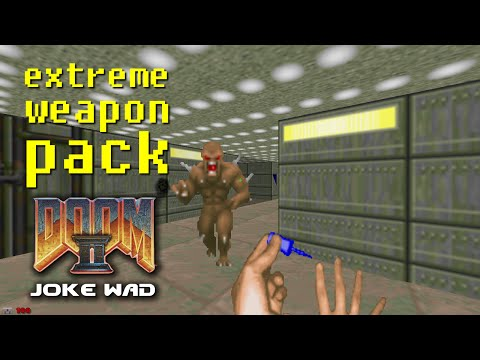 Extreme Weapon Pack [Joke WAD para Doom 2] - YouTube
