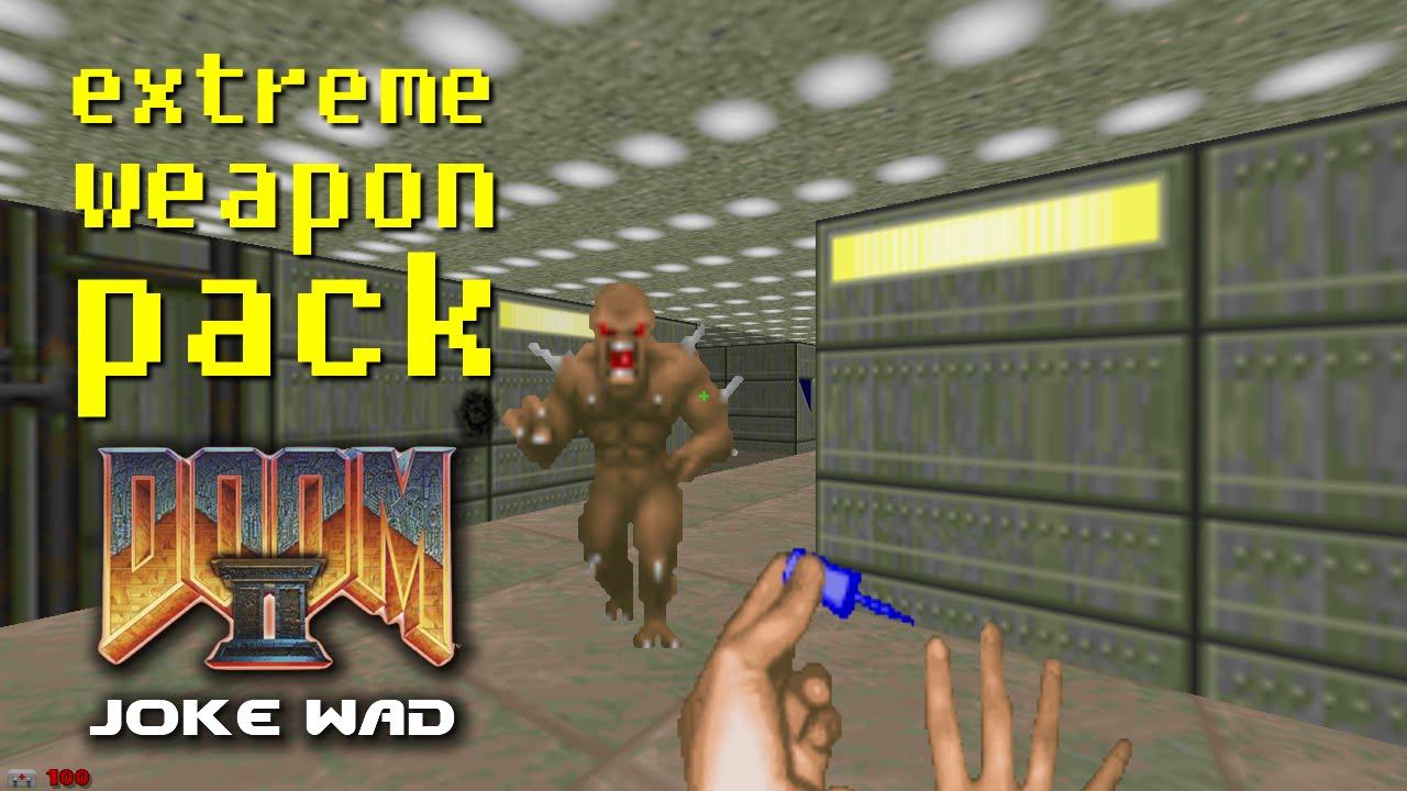 Extreme Weapons Pack [Doom 2 Joke WAD]