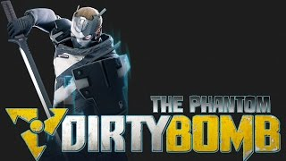 "Dirty Bomb | Phantom Gameplay | ""Go Ninja, Go Ninja, Go!"""