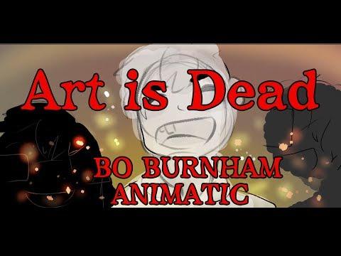 Art is Dead by Bo Burnham ll Animatic