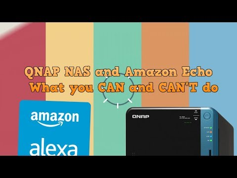 Using a QNAP NAS and an Amazon Echo - What you CAN and CANNOT do