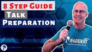Conference Talk Preparation In 8 Steps