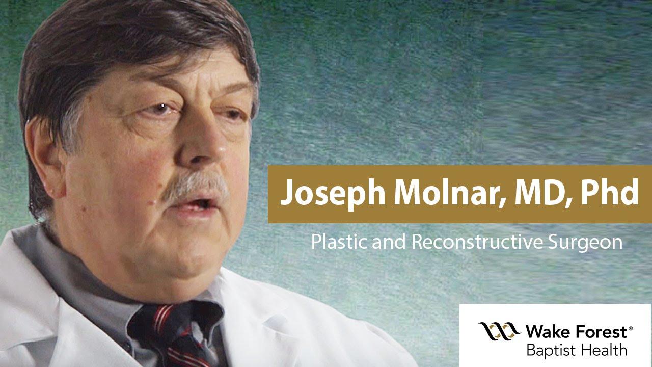 Joseph Molnar, MD, Phd - Plastic and Reconstructive Surgeon - Wake Forest  Baptist Health