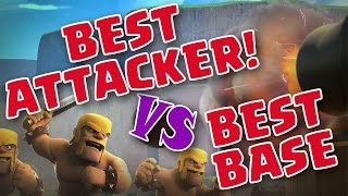 Clash of Clans - Best Attacker Vs Best Base! (Legendary 3 Star Attack)