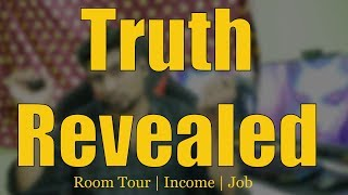 Truth Revealed | Room Tour | Income | Job | MidfailYT