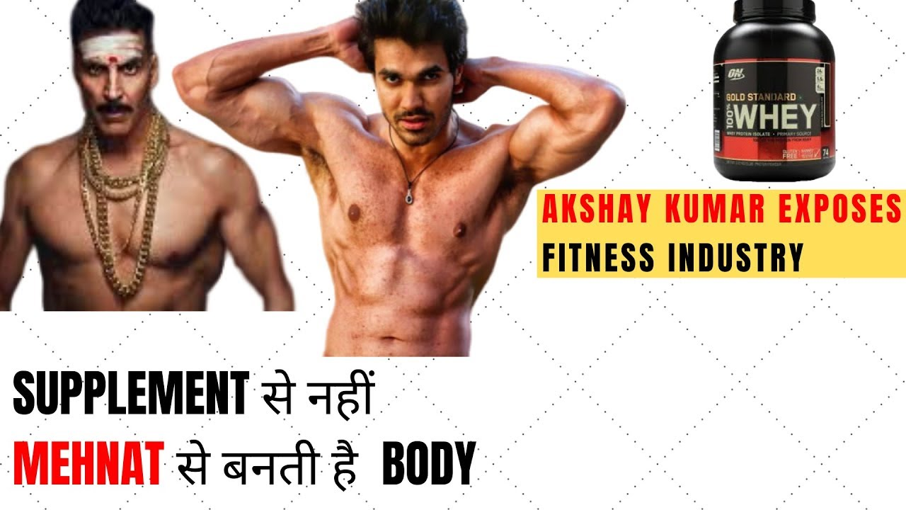 Akshay Kumar fights against supplement industry| STOP buying Whey Protein & Bodybuilding supplem