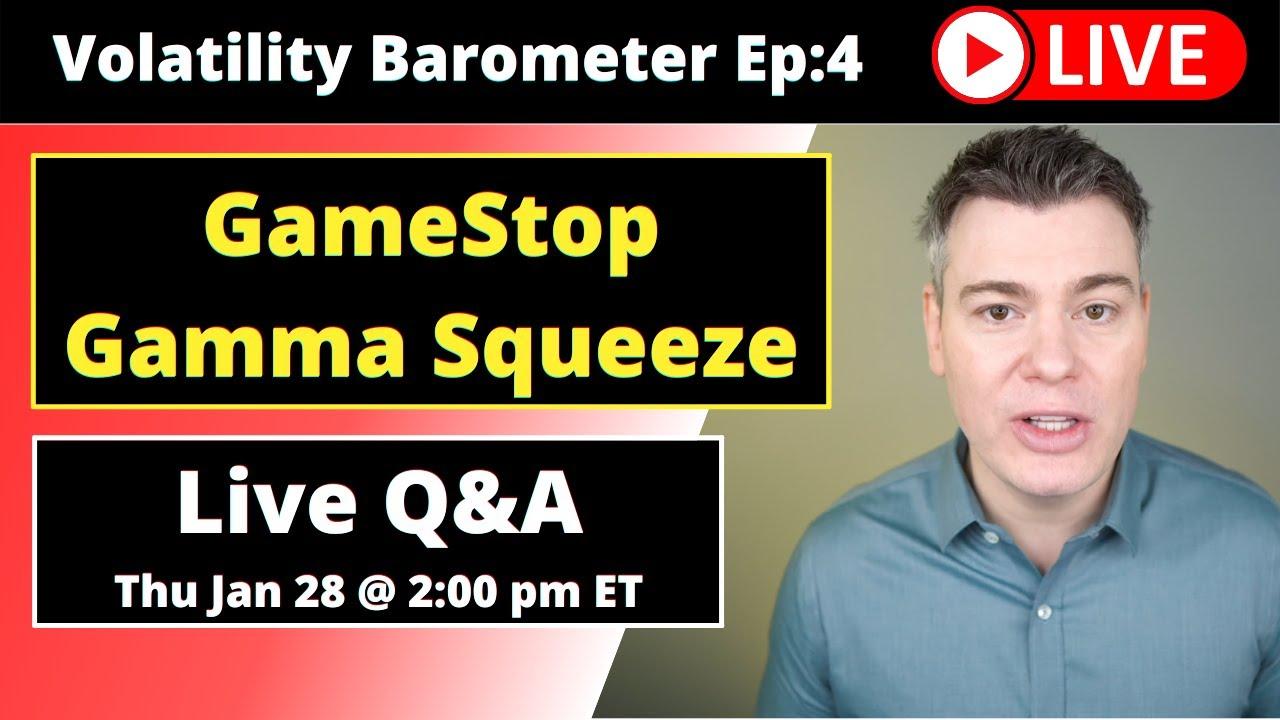 VTS Livestream #4)  GameStop, Short Squeeze, Gamma Squeeze, and VIX spike!