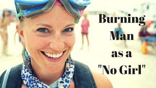 "Burning Man as a ""NO"" girl..."