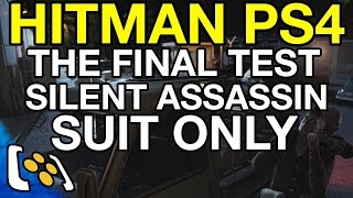 Hitman PS4: The Final Test - Silent Assassin, Suit Only run