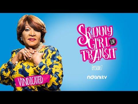 SKINNY GIRL IN TRANSIT - S2E7 - VINDICATED