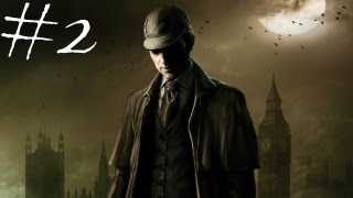 The Testament Of Sherlock Holmes - Walkthrough - Part 2 - Mutilated Bishop