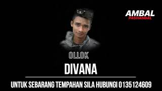 Download Mp3 Ollok - Divana | Ambal Pashandal