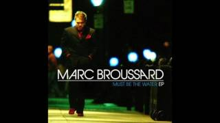 Watch Marc Broussard Must Be The Water video