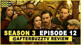 This is Us Season 3 Episode 12 Review & After Show