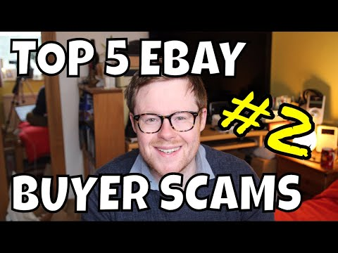 Top 5 EBay Buyer Scams & How To Avoid Them - EBay Advice Part 2
