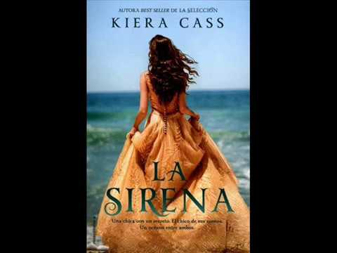"Audiolibro ""La sirena"" Kiera Cass  Cap 1 (1/2)"