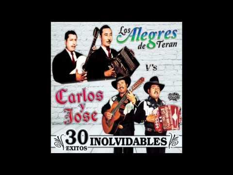30 Exitos Inolvidables - Los Alegres de Teran / Carlos y Jose (Disco Completo)