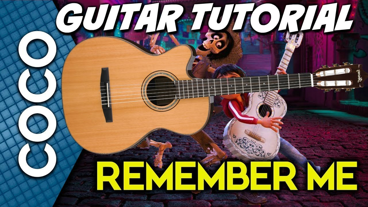 remember me coco guitar tutorial miguel version youtube. Black Bedroom Furniture Sets. Home Design Ideas