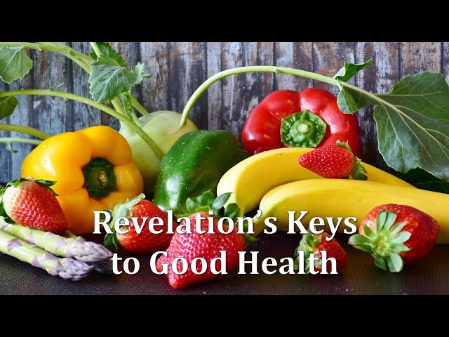 Revelation's Keys to Good Health