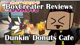 ROBLOX BoxCreater Reviews - Dunkin' Donuts Cafe