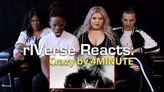 rIVerse Reacts: Crazy by 4MINUTE - M/V Reaction