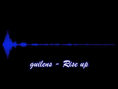 guilens - Rise up (Sony Xperia Ringtone remix)