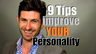 How To Improve Y๐ur Personality | 9 Personality Enhancing Tips