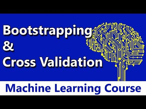 Machine Learning #49 Bootstrapping & Cross Validation