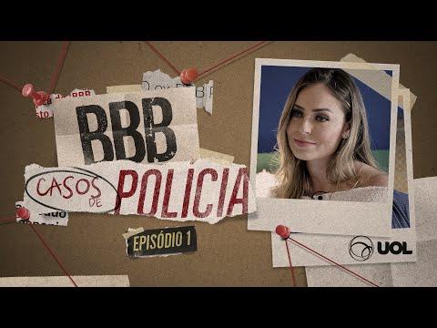 BBB: CASOS DE POLÍCIA | PARTE #1