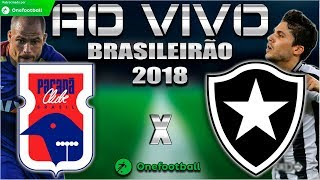 Paraná 1x1 Botafogo | Brasileirão 2018 | Parciais Cartola FC | 18ª Rodada | 12/08/2018