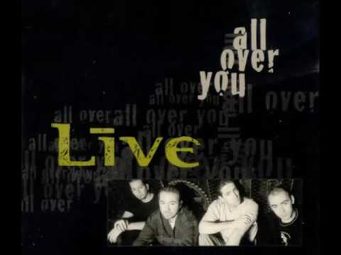 Live - All Over You