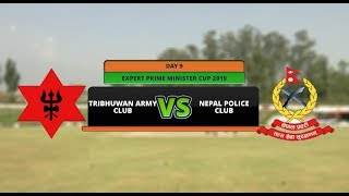 EXPERT PRIME MINISTER CUP 2076 || TRIBHUWAN ARMY CLUB  VS NEPAL POLICE CLUB || AP1HD || 1ST INNING