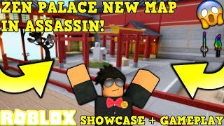 ZEN PALACE NEW MAP! (ROBLOX ASSASSIN BRAND NEW MAP) *EXPLORING THE MAP + GAMEPLAY ON IT!