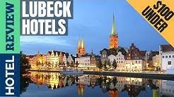 ✅Lubeck: Best Hotel In Lubeck (2019) [Under $100]