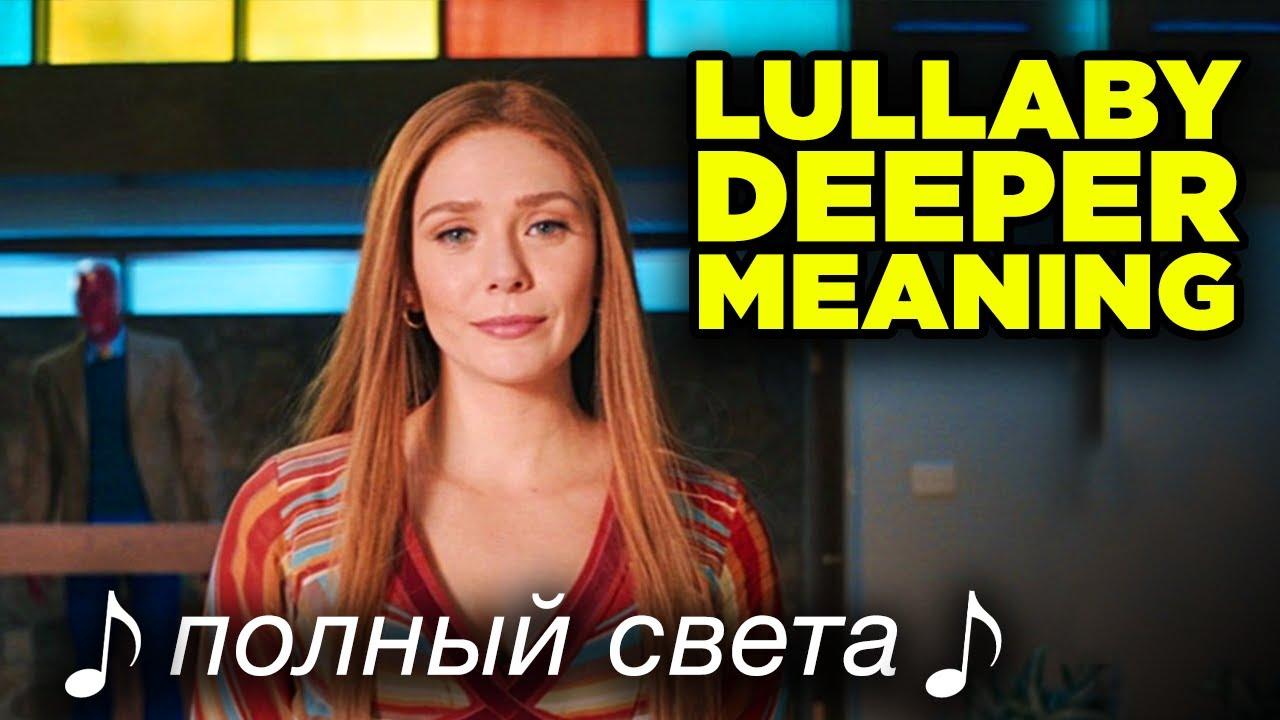 WANDAVISION Episode 3 LULLABY TRANSLATED! Is Wanda Evil?