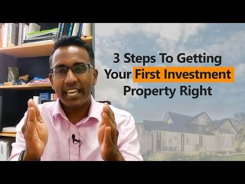 How To Get Your First Investment Property Right - 3 Simple Steps  (Investment Property Australia)