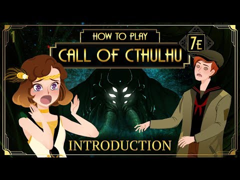 Introduction - How To Play Call Of Cthulhu 7E (Tabletop RPG)