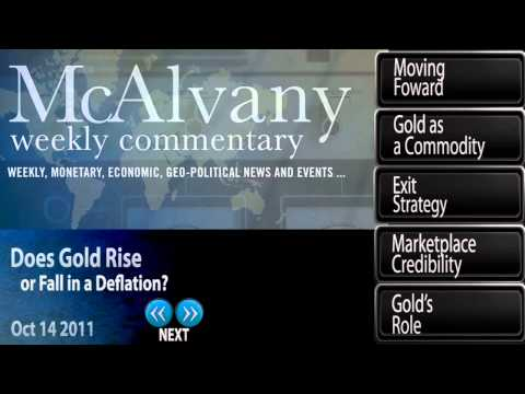 Does Gold Rise or Fall in a Deflation? | McAlvany Commentary