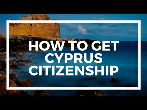 How to get Cyprus citizenship by investment in 2017