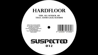 Hardfloor  All Schuck Ab  Good Lack... @ www.OfficialVideos.Net