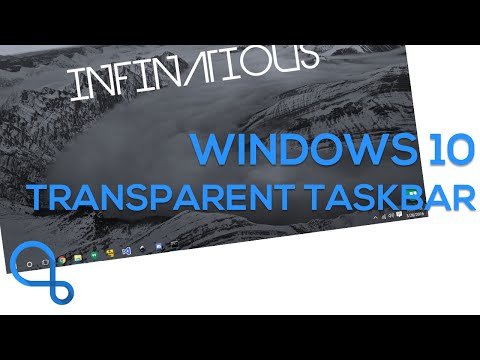 Windows 10 Transparent Taskbar! [No Pirating or Trials!]