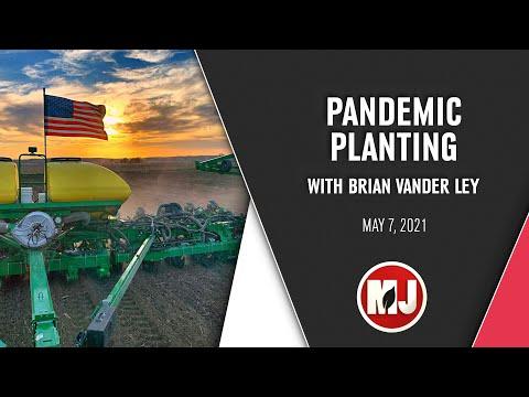 Pandemic Planting | Brian Vander Ley | May 7, 2021