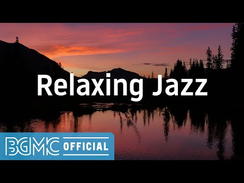 Relaxing Jazz: Relaxing Mellow Jazz - Chill Out Coffee Music for Work, Study