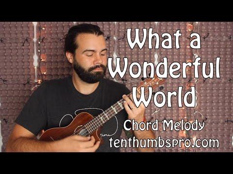 What A Wonderful World - Ukulele Tutorial - Chord Melody