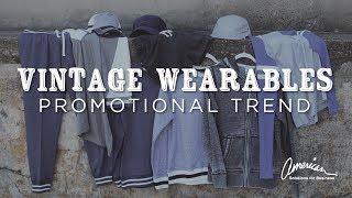 Promotional Trends | Vintage Wearables