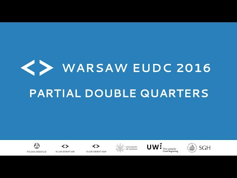 Warsaw EUDC 2016 - Partial Double Quarters [Channel 2]