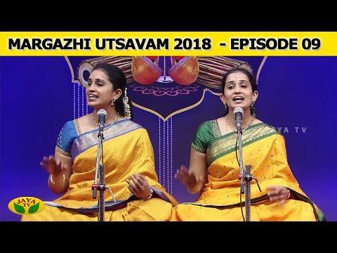 Margazhi Utsavam Episode 09   Smt. Archana & Smt. Arthi   Jaya TV